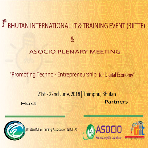 3rd Bhutan International IT & Training Event (BIITTE) and ASOCIO Plenary Meeting 2018 @ Thimphu, Bhutan